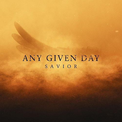 Savior von Any Given Day