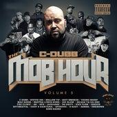 The Mob Hour, Vol. 5 von C-Dubb