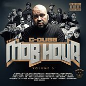 The Mob Hour, Vol. 5 di C-Dubb