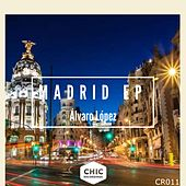 Madrid EP by Álvaro López