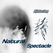 Natural Spectacle von Djbluefog