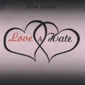 Love & Hate by Dynamite Daniel
