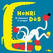 12 Chansons À Croquer de Henri Dès