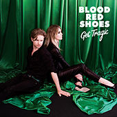 Get Tragic de Blood Red Shoes