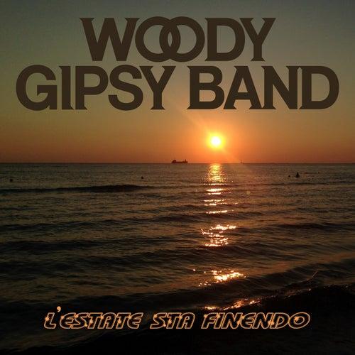 L'estate sta finendo di Woody Gipsy Band