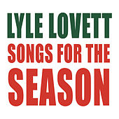 Songs For The Season de Lyle Lovett