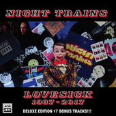 Lovesick 1987 - 2017 Deluxe Edition von Night Trains