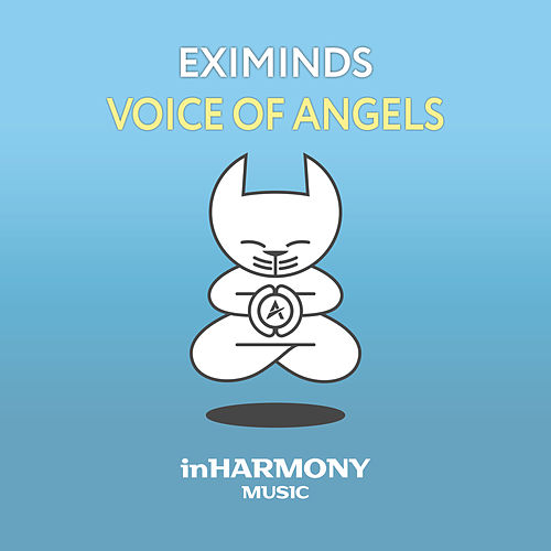 Voice Of Angels by Eximinds