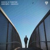 Drown (Tobtok Remix) von Kovic
