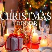 Christmas Dinner Playlist de Various Artists