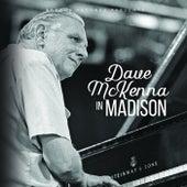 Dave McKenna In Madison by Dave McKenna