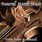 Funeral March Music From Rohan Kriwaczek by Rohan Kriwaczek