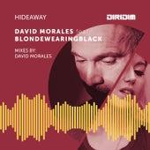 Hideaway von David Morales