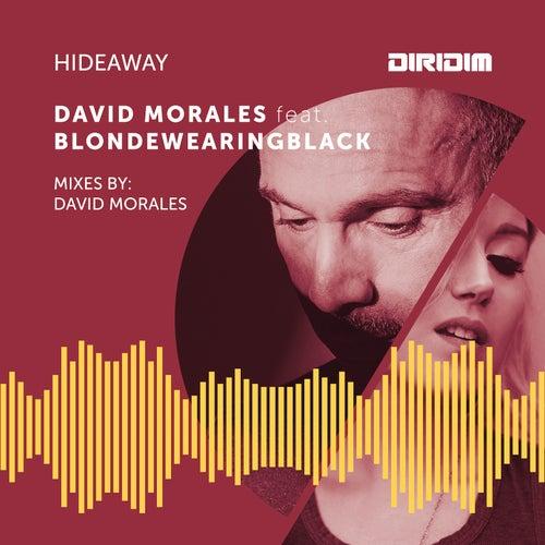 Hideaway by David Morales