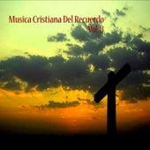 Música Cristiana del Recuerdo, Vol. 8 de Various Artists