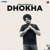 Dhokha by Sidhu Moose Wala