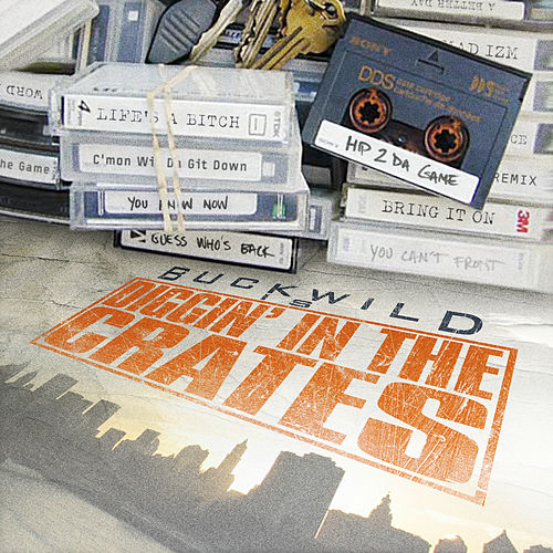 Buckwild Presents: Diggin' in the Crates - Rare Studio Masters de Various Artists