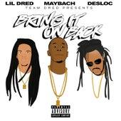 Bring It on Back von Lil Dred