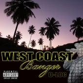 West Coast Banger by D-Loc