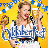 Oktoberfest Hits 2018 XXL (After Wiesn Party Schlager Hits) de Various Artists