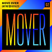Move Over by LNY TNZ