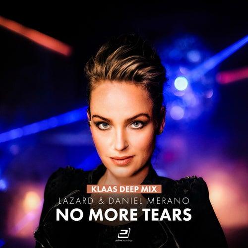 No More Tears (Klaas Deep Mix) von Lazard