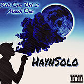Roll One, Vol. 2: Match One by HaynSolo