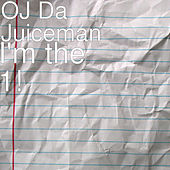 I'm the 1! by OJ Da Juiceman