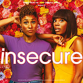 Insecure: Music from the HBO Original Series, Season 3 de Various Artists
