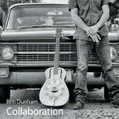 Collaboration by Ben Dunham