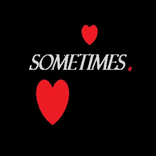 Sometimes by The Real Adonis