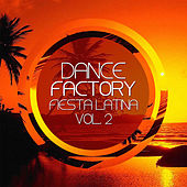 Dance Factory (Fiesta Latina Vol 2) de Various Artists