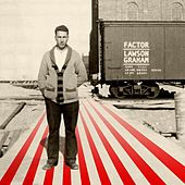 Lawson Graham by Factor