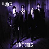 Darker Circles by The Sadies