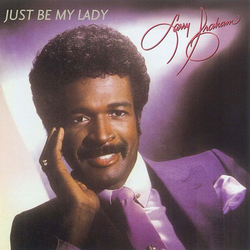 Just Be My Lady by Larry Graham