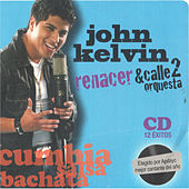 Renacer de John Kelvin Orquesta