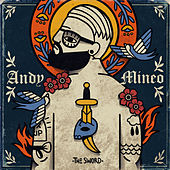 II: The Sword by Andy Mineo