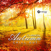 Classical Autumn Chill Out von Various Artists