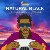 Sings New Songs by Natural Black