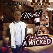 Woman A Wicked von Mortel