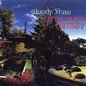 Little Red's Fantasy by Woody Shaw