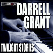 Twilight Stories by Darrell Grant