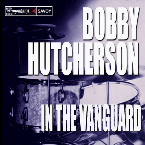In the Vanguard by Bobby Hutcherson