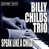 Speak Like A Child by Billy Childs