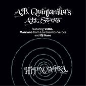 Hipnotika (feat. Voltio, Marciano from Los Enanitos Verdes and DJ Kane) by A.B. Quintanilla's All Starz