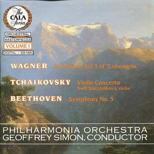 The Cala Series, Vol. 1 - Wagner, Tchaikovsky and Beethoven by Philharmonia Orchestra