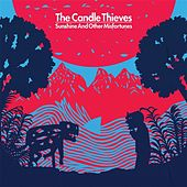 Sunshine And Other Misfortunes by The Candle Thieves