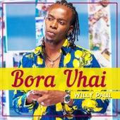 Bora Uhai by Willy Paul
