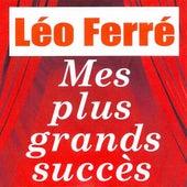 Mes plus grands succès de Leo Ferre