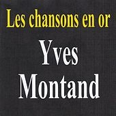 Les chansons en or by Yves Montand